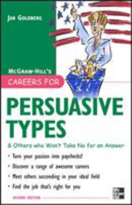 Persuasive Types and Others Who Won't Take No for an Answer Cover Art