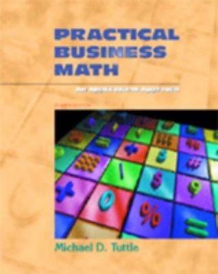 Cover Art for Practical Business Math by Michael D. Tuttle