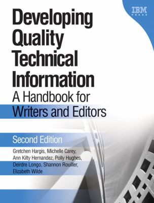 Cover art for Developing quality technical information [electronic resource] : a handbook for writers and editors