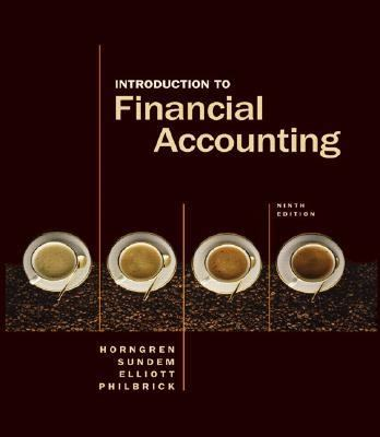 Cover Art for Introduction to Financial Accounting by Charles T. Horngren; John A. Elliott; Donna Philbrick; Gary L. Sundem