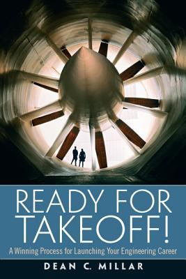 Cover art for Ready for takeoff! : a winning process for launching your engineering career