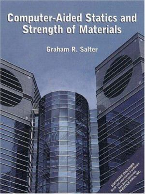 Cover Art for Computer-aided statics and strength of materials by Graham Salter