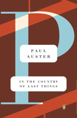 In the country of last things / by Auster, Paul,