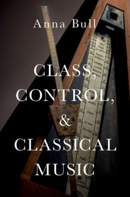 Cover Art - Class, control and classical music