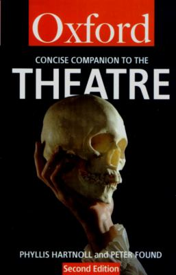 cover of The Concise Oxford Companion to the Theatre