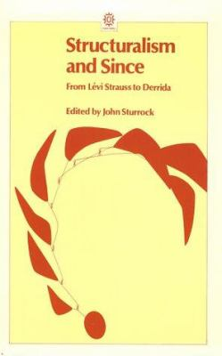 cover of Structuralism and Since: From Levi Strauss to Derrida
