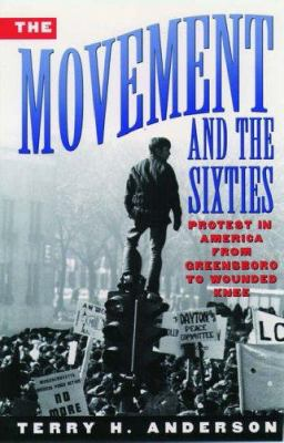 The Movement and the Sixties, Terry H. Anderson (Author)