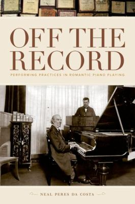 Sepia cover of Off the Record with a sepia photograph of a composer at the piano.