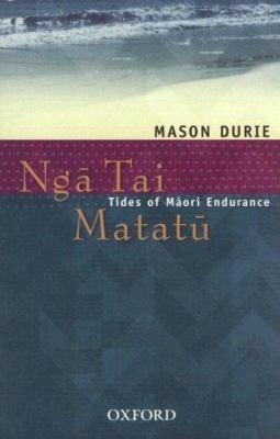 Nga tai matatu tides of Maori endurance