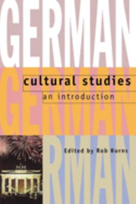 cover of German Cultural Studies: An Introduction
