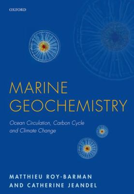 Book Cover : Marine Geochemistry : ocean circulation, carbon cycle and climate change