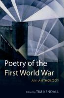 The Poetry of the First World War: An Anthology