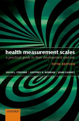 Health Measurement Scales: A practical guide to their development and use (5 ed.)
