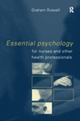 Essential Psychology for Nurses and Other Health Professionals - Opens in a new window