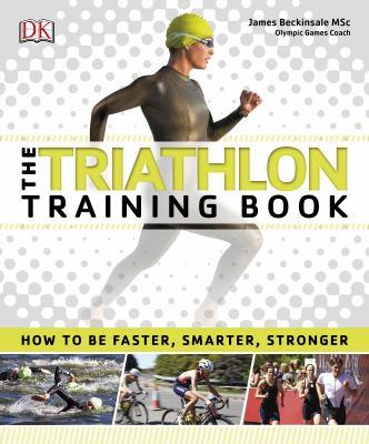 The triathlon training book