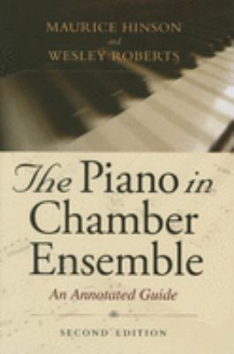 Pale yellow cover of The Piano in Chamber Ensemble with a gray scale photograph of a piano keyboard.