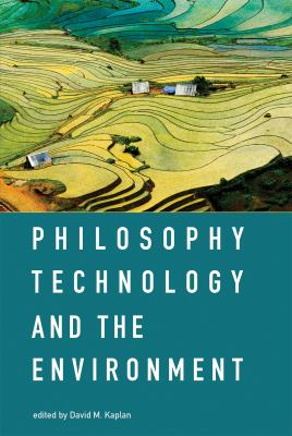 book cover: Philosophy, Technology, and the Environment