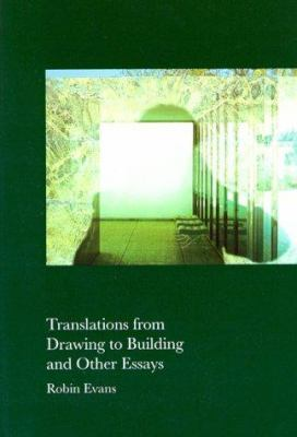 Evans Translations from Drawing and Other Essays