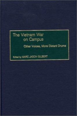 Gilbert Vietnam War on Campus cover art