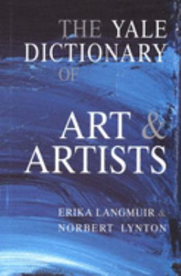 The Yale Dictionary of Art and Artists Cover Art