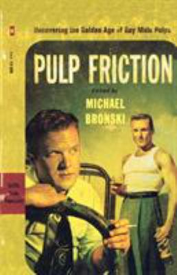 Cover of Pulp Friction, edited by Michael Bronski