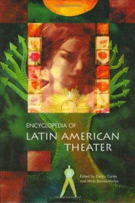 Encyclopedia of Latin American Theatre