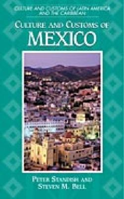 Culture and Customs of Mexico book cover