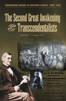 The Second Great Awakening and the Transcendentalists book cover