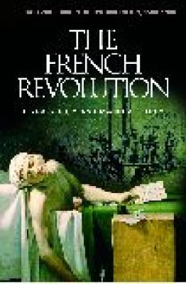 The French Revolution by Linda S. Frey; Marsha L. Frey book cover image