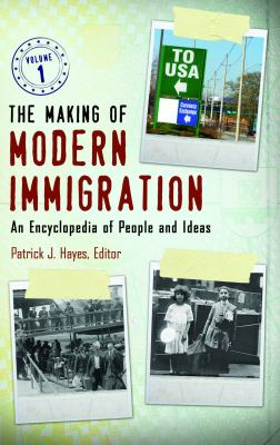 Book cover for The making of modern immigration.