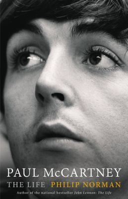 Paul McCartney : The Life by Philip Norman