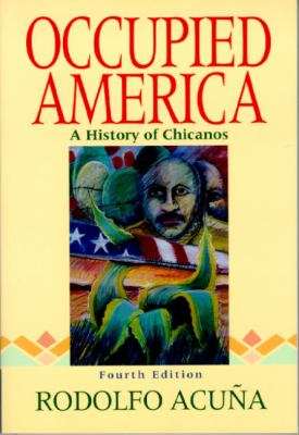 cover of Occupied America: A History of Chicanos