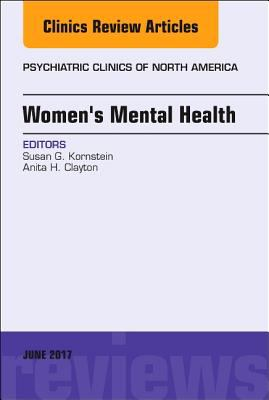 Women's Mental Health, an Issue of Psychiatric Clinics of North America