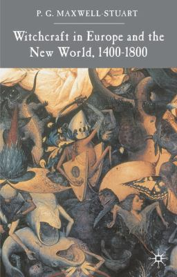 Witchcraft in Europe and the New World