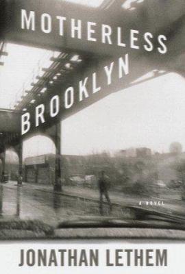 Motherless Brooklyn by Jonathan Lethem