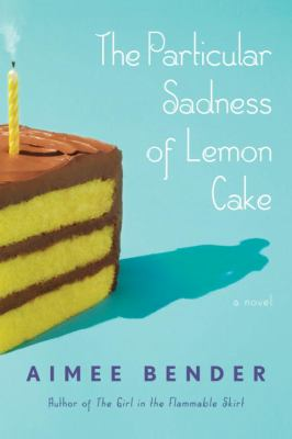 Details about The particular sadness of lemon cake : a novel