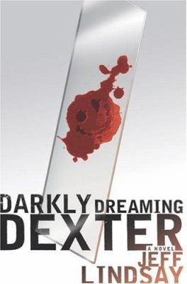 Details about Darkly dreaming Dexter : a novel