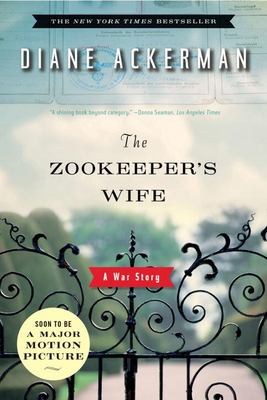 Zookeeper's Wife: A War Story