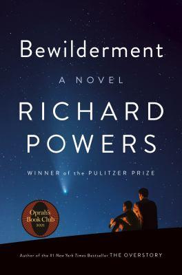 Bewilderment : a novel