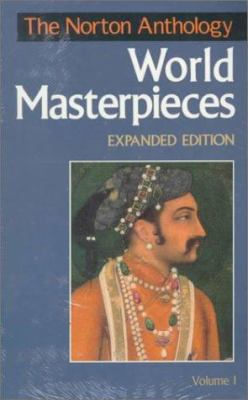 The Norton Anthology of World Masterpieces by Patricia Meyer Spacks (Editor) etc.