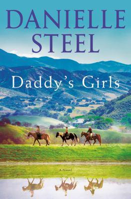 DADDY'S GIRLS:  , A NOVEL