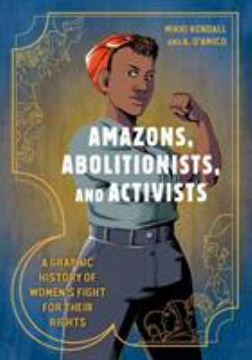 Amazons, Abolitionists, and Activists cover art