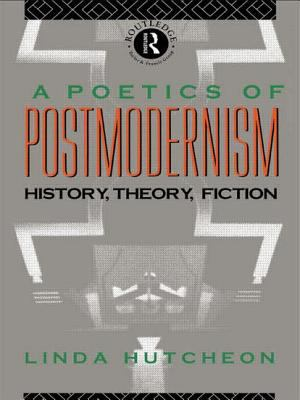cover of A Poetics of Postmodernism: History, Theory, Fiction
