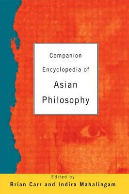 Cover of Companion Encyclopedia of Asian Philosophy