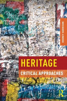 Heritage : critcal approaches,2013
