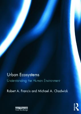 Urban ecosystems : understanding the human environment