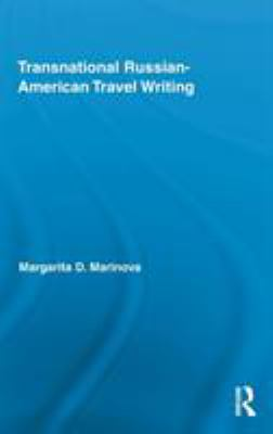 Transnational Russian-American Travel Writing