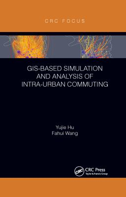 GIS-Based Simulation and Analysis of Intra-Urban Commuting cover art