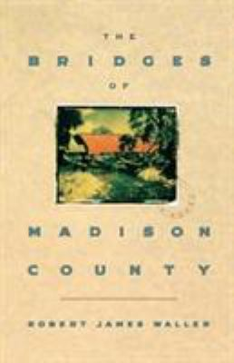 Book cover for The bridges of Madison County.
