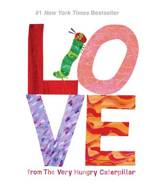 Love from the very hungry caterpillar / Eric Carle